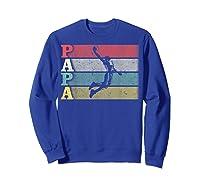 Vintage Retro Basketball Papa Shirt Funny Dad/father's Day T-shirt Sweatshirt Royal Blue
