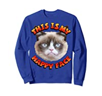 Grumpy Cat This Is My Happy Face Graphic Shirts Sweatshirt Royal Blue