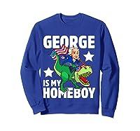 George Washington Is My Homeboy T Rex Dinosaur 4th Of July Shirts Sweatshirt Royal Blue