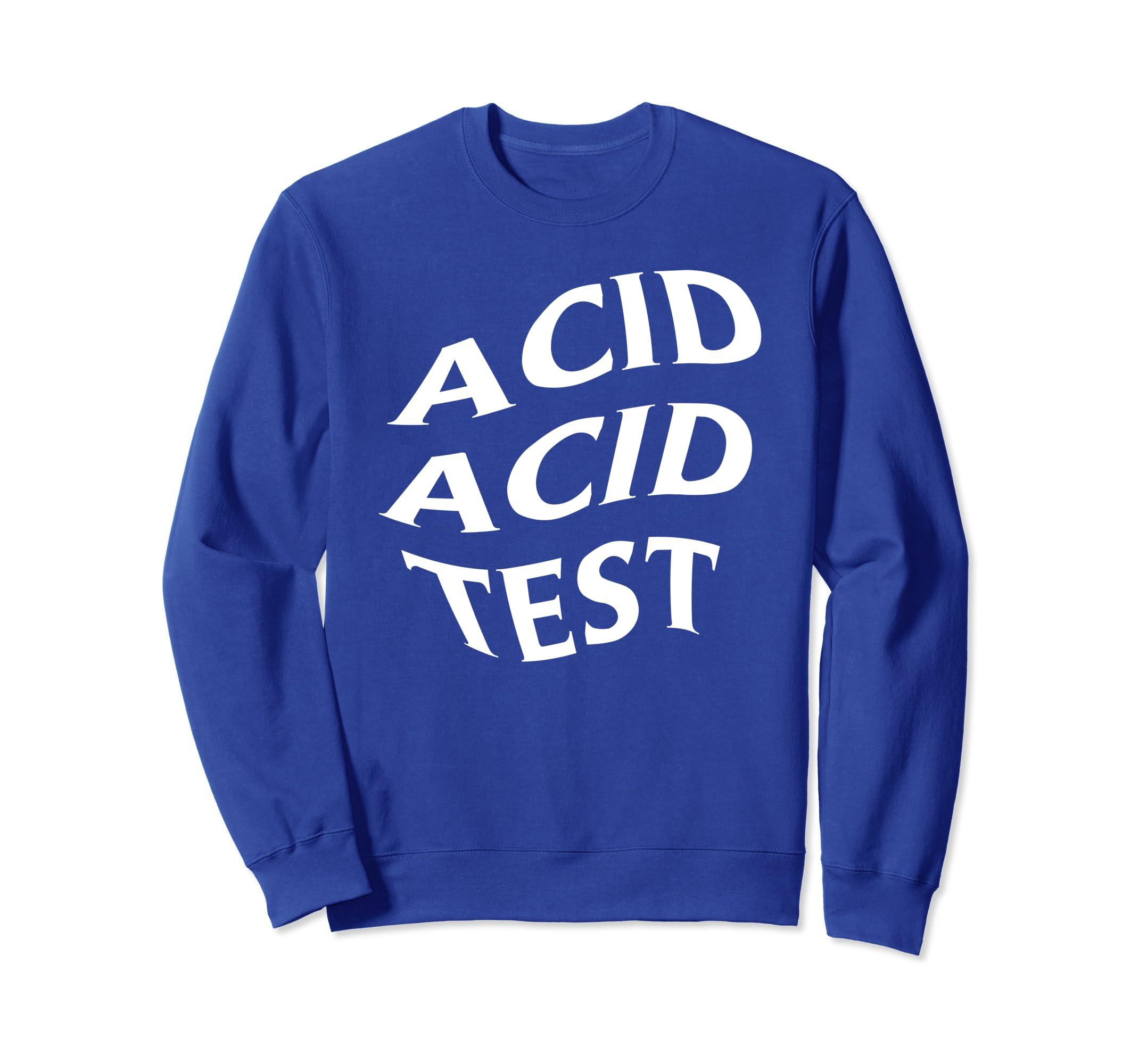 détaillant en ligne c26dc 54d4a Amazon.com: Acid Acid Test Techno House Sweat Shirt: Clothing