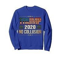 Trump 2020 No Collusion Shirts Sweatshirt Royal Blue