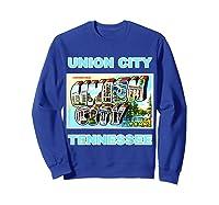 Lotta Shirts Union City Tennessee Postcard Greeting T Shirt Sweatshirt Royal Blue