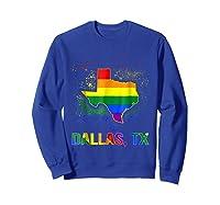 Dallas Texas Lgbt Pride Shirt Sweatshirt Royal Blue