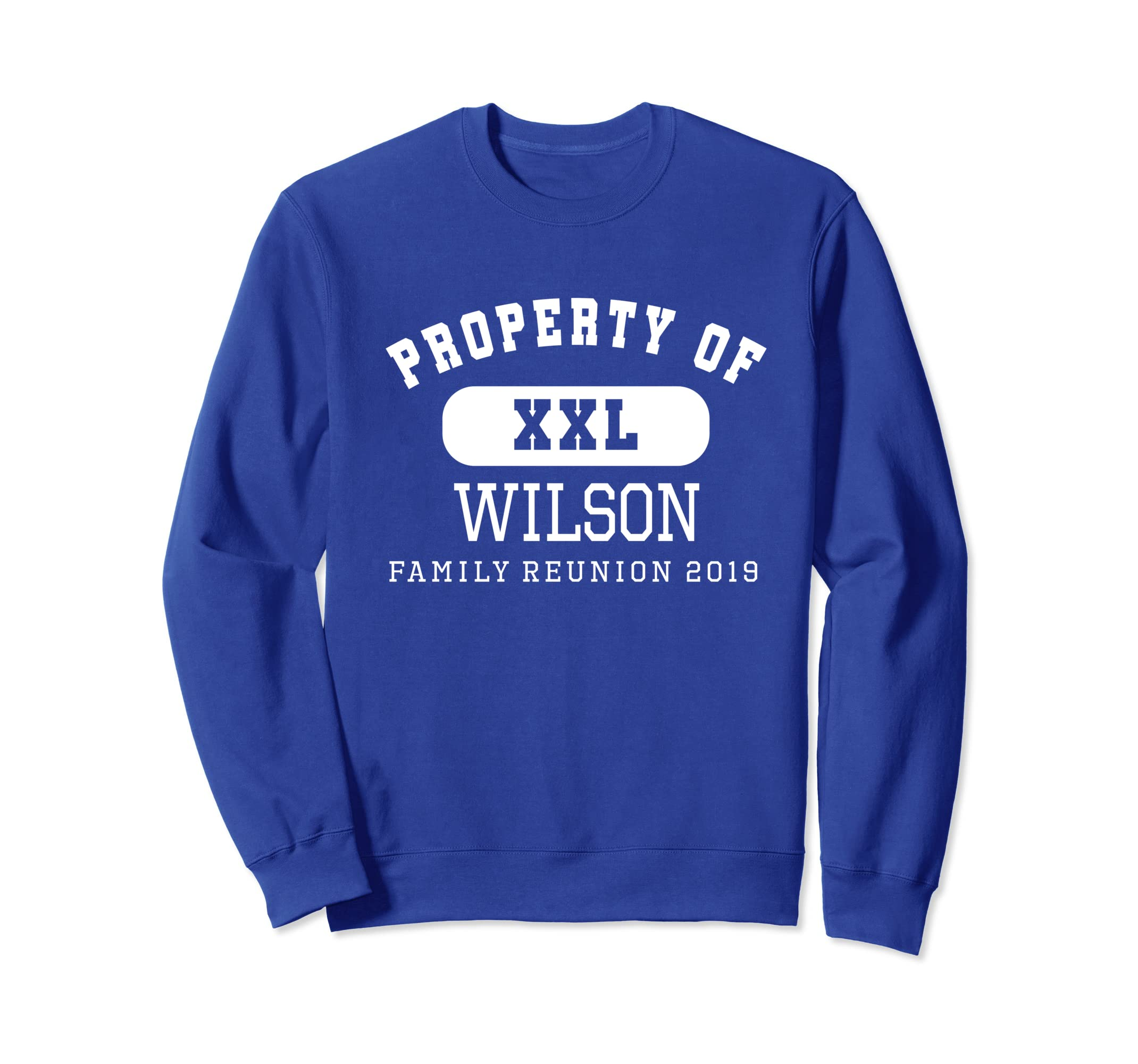 The Wilson Family Reunion 2019 Gift Sweatshirt-ANZ