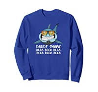 Daddy Shark Shirt Fathers Day Gift Idea For Dad Husband Beer Pullover  Sweatshirt Royal Blue