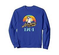 Awesome Since 1984 Year Of Birth Birthday Gift Shirts Sweatshirt Royal Blue