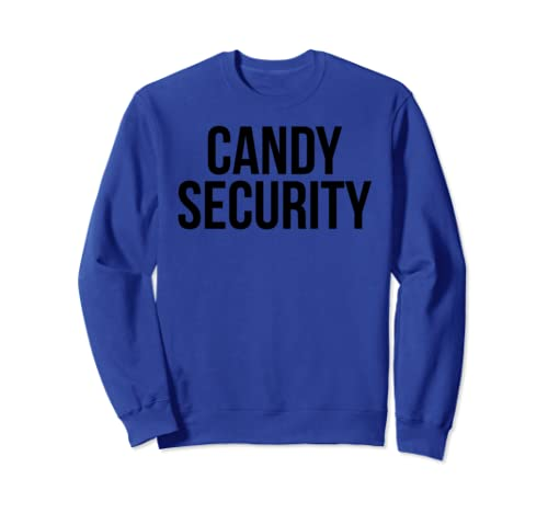 Funny Halloween Costume For Dad & Mom Parents Candy Security Sweatshirt