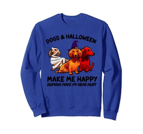 Dogs And Halloween Make Me Happy Dachshund Pumpkin Funny Sweatshirt