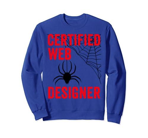 Certified Web Designer Spider Pun Website Designer Halloween Sweatshirt