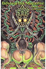 Infernal Ink Magazine (vol. 3 issue 1 for January 2014) Kindle Edition