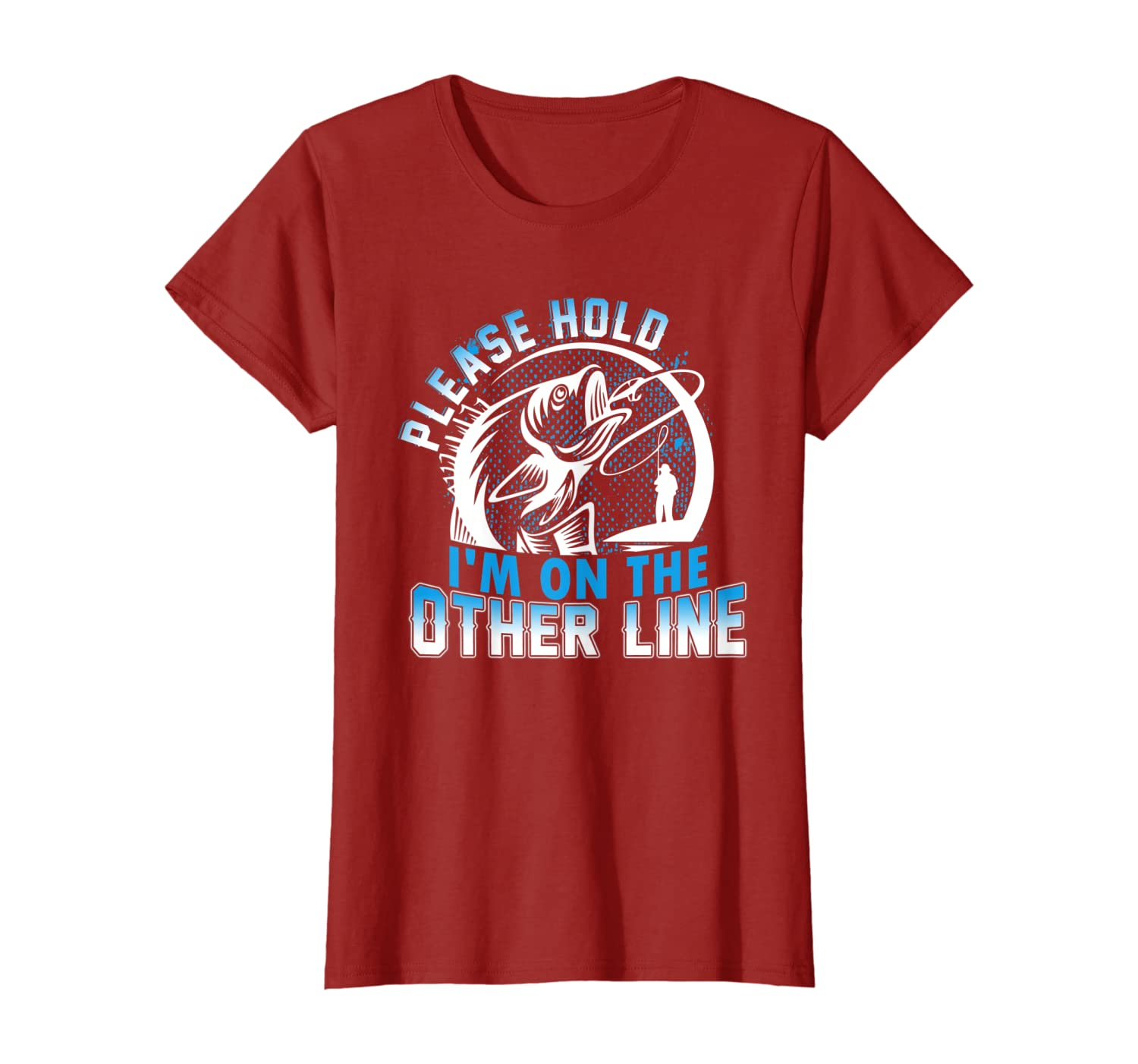 Please Hold I'm On The Other Line Funny Fishing Gift T-Shirt-Awarplus
