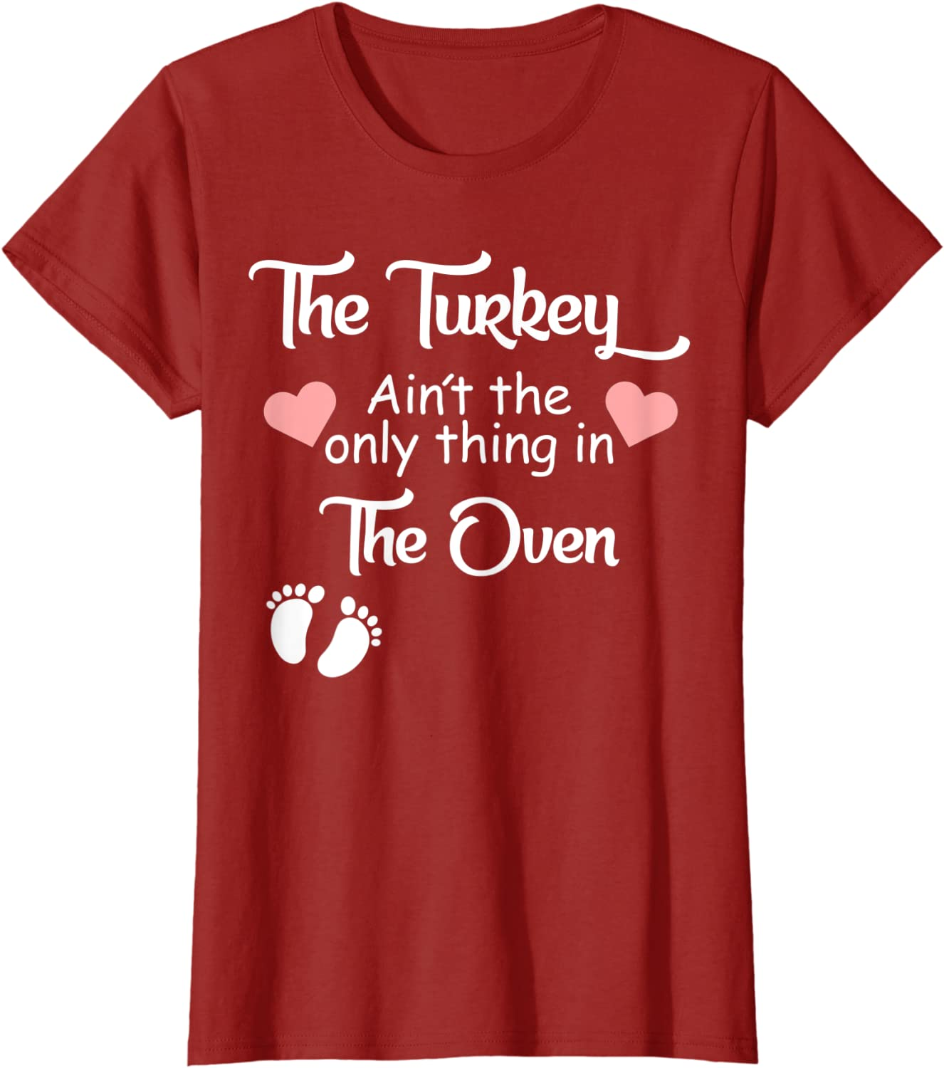 The Turkey Aint The Only Thing in The Oven Shirt Maternity Thanksgiving T-Shirt Funny Cue Graphic Tee