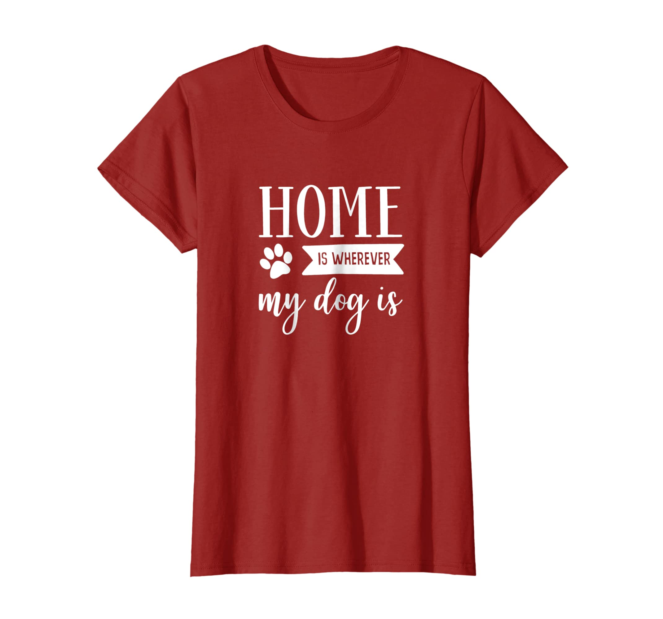 Home Is Wherever My Dog Is Shirt For Dog Lovers-AZP