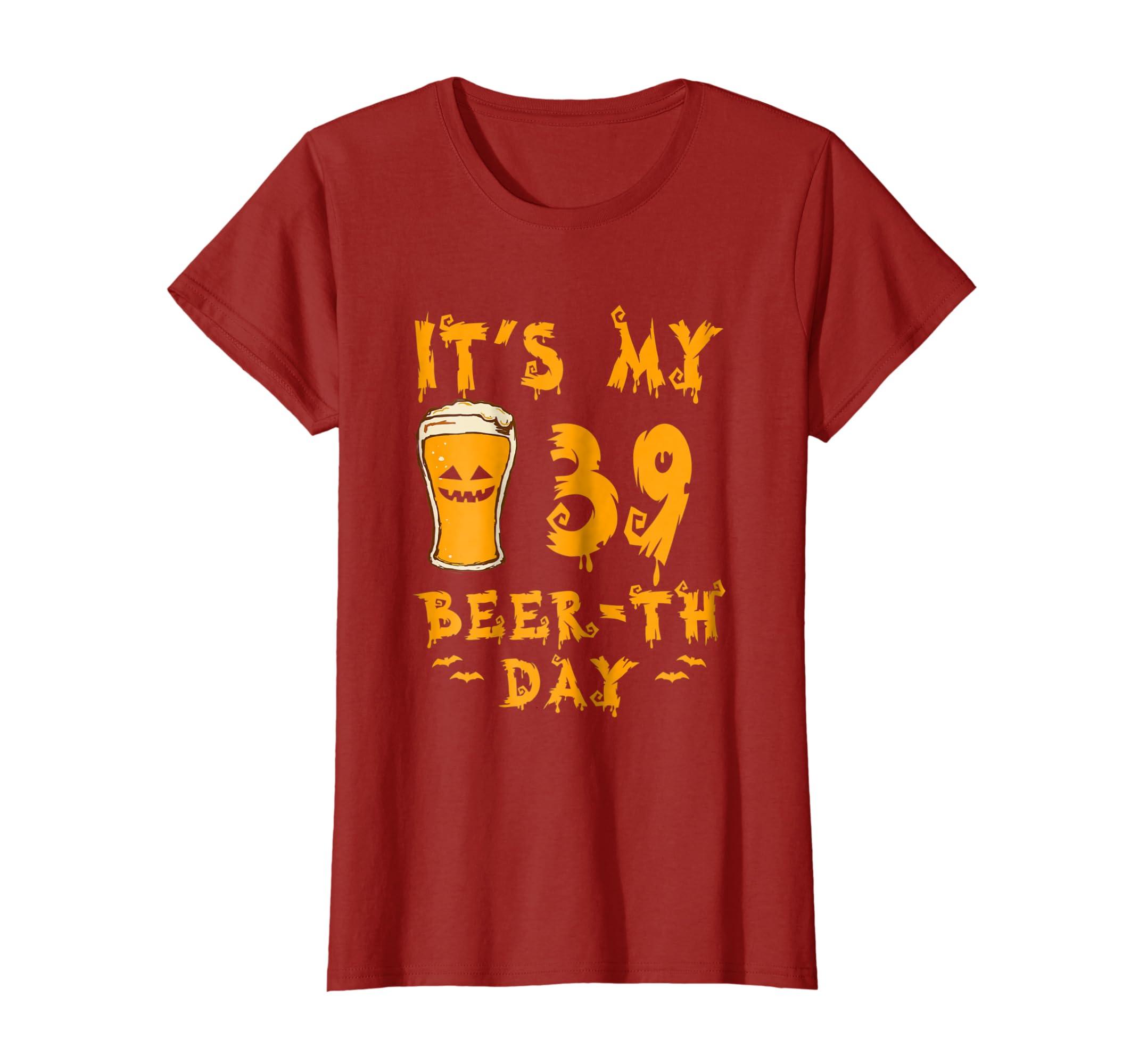 Halloween T Shirt Ideas.Amazon Com It S My 39th Beerth Day Halloween T Shirt
