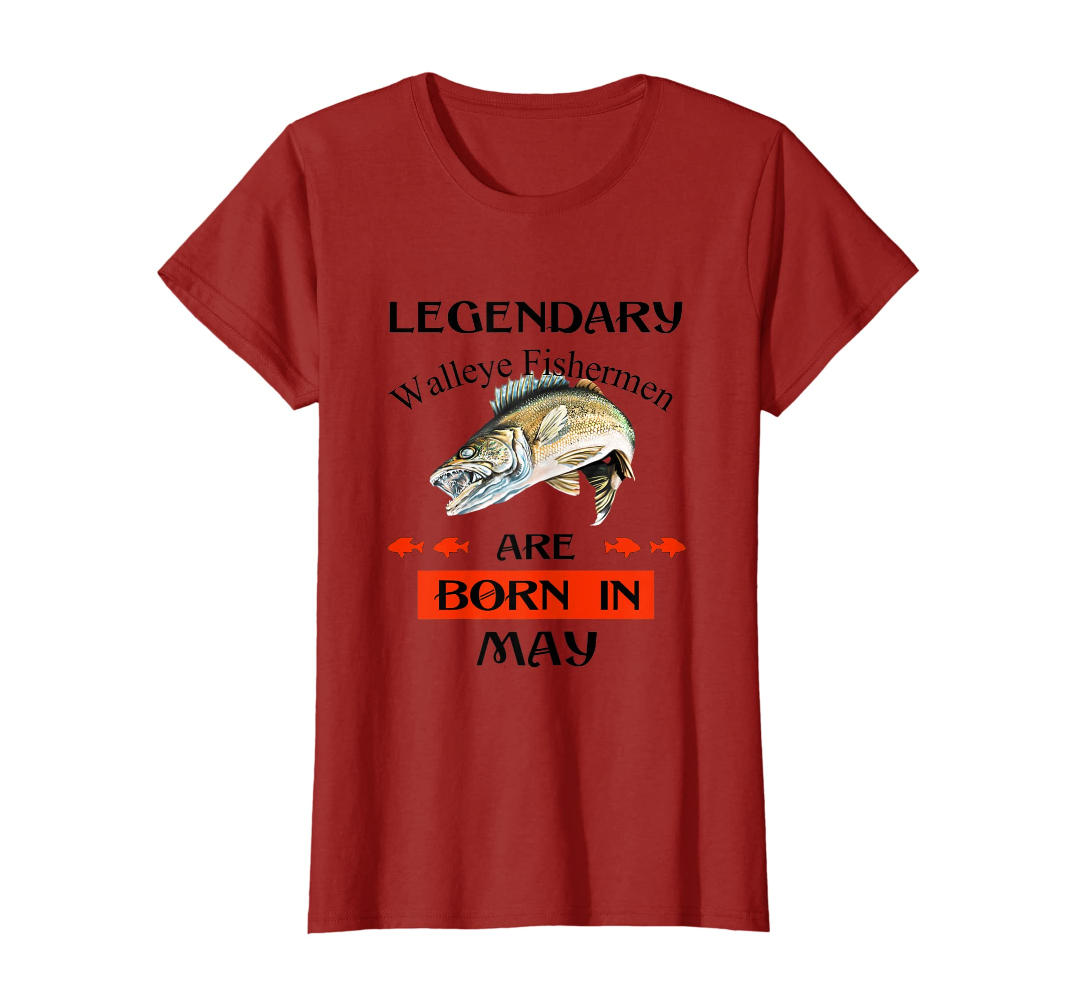 49c1f2395 Amazon.com: Legendary Walleye Fishermen Are Born in May T-Shirt: Clothing