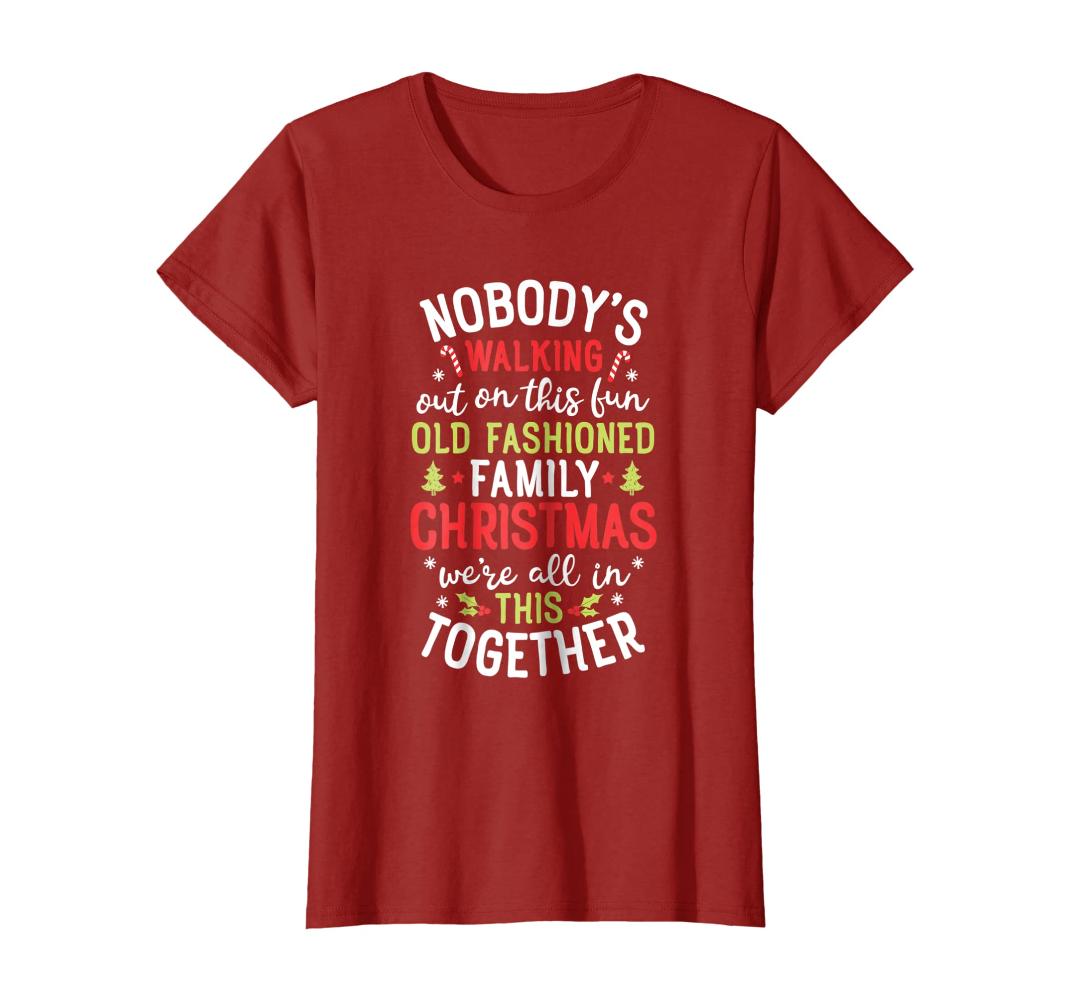 246ac532 Amazon.com: Nobody's Walking Out On This Fun Old Family Christmas Shirt:  Clothing