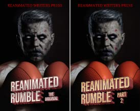 The Reanimated Writers Reanimated Rumble Series (2 Book Series)