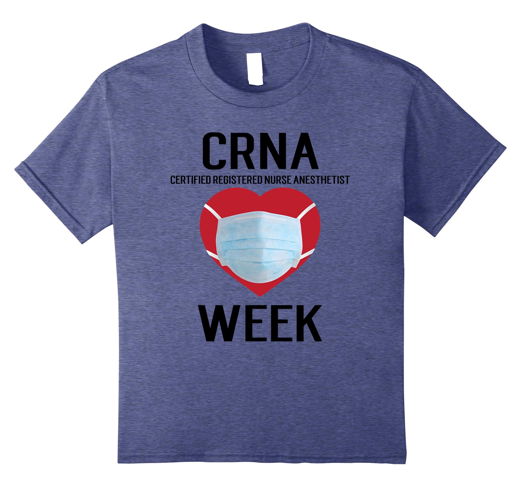 Amazon Crna Certified Registered Nurse Anesthetist Week T Shirt