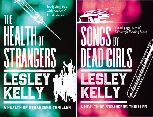 A Health of Strangers Thriller (2 Book Series)