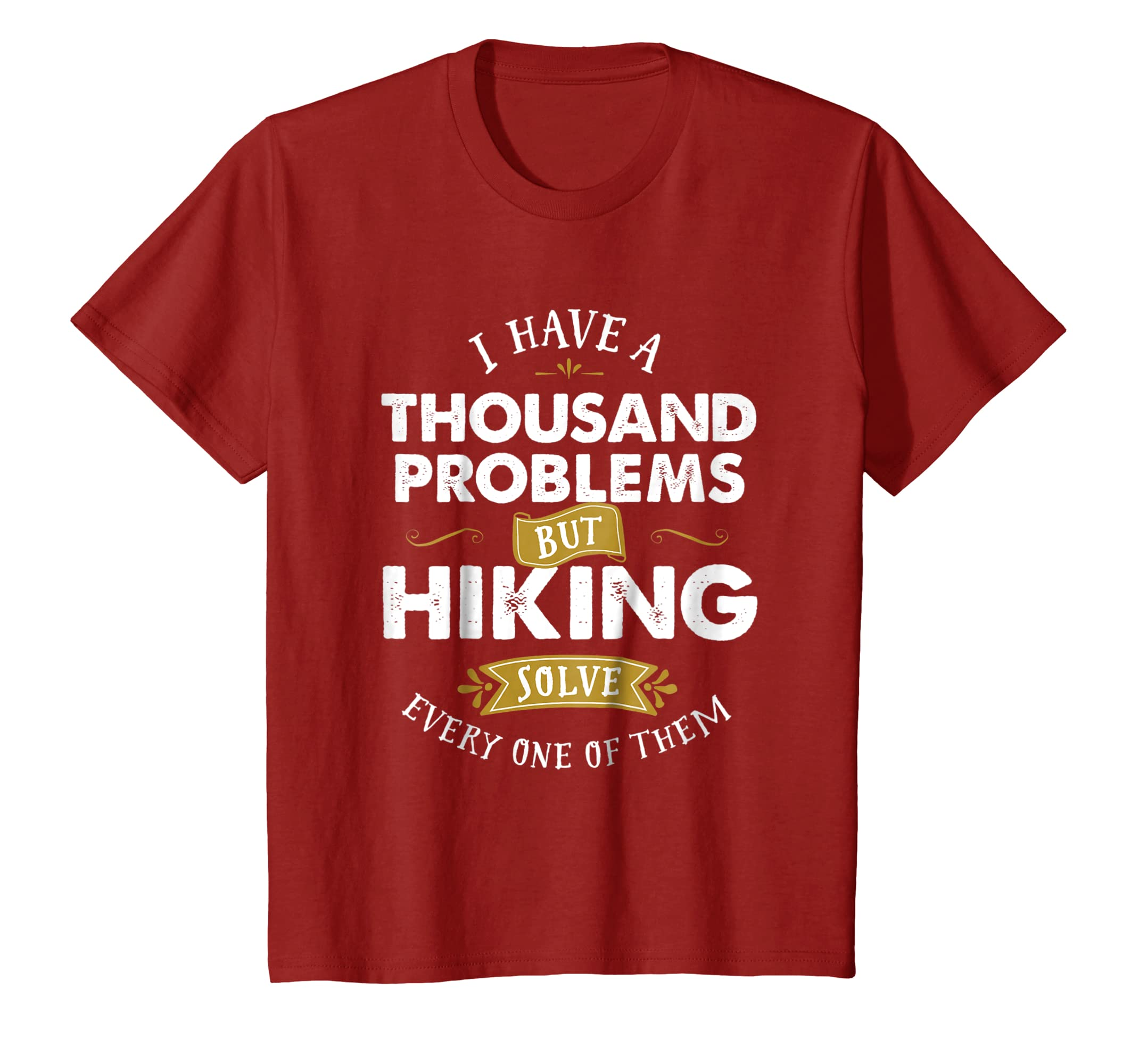 aa2272dfd6 Amazon.com: Funny Hiker T-Shirt Hiking Solve Thousand Problems: Clothing