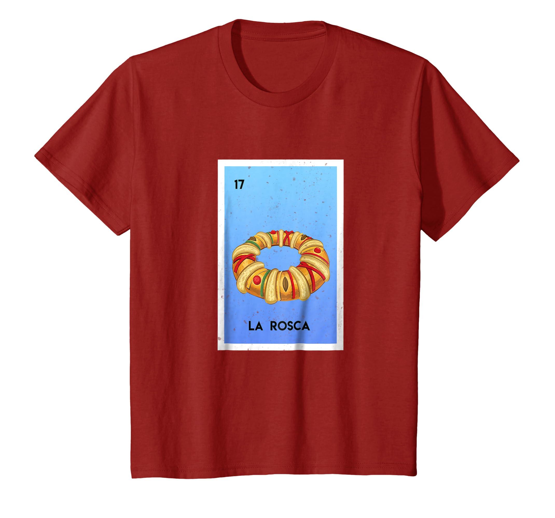 Amazon.com: Rosca de Reyes Loteria Shirt Mexican Loteria T ...