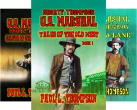 U.S. Marshal Shorty Thompson: Tales of the Old West (29 Book Series)
