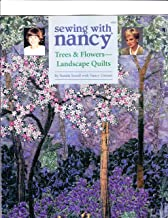 Trees & Flowers--Landscape Quilts (Sewing With Nancy, #036)