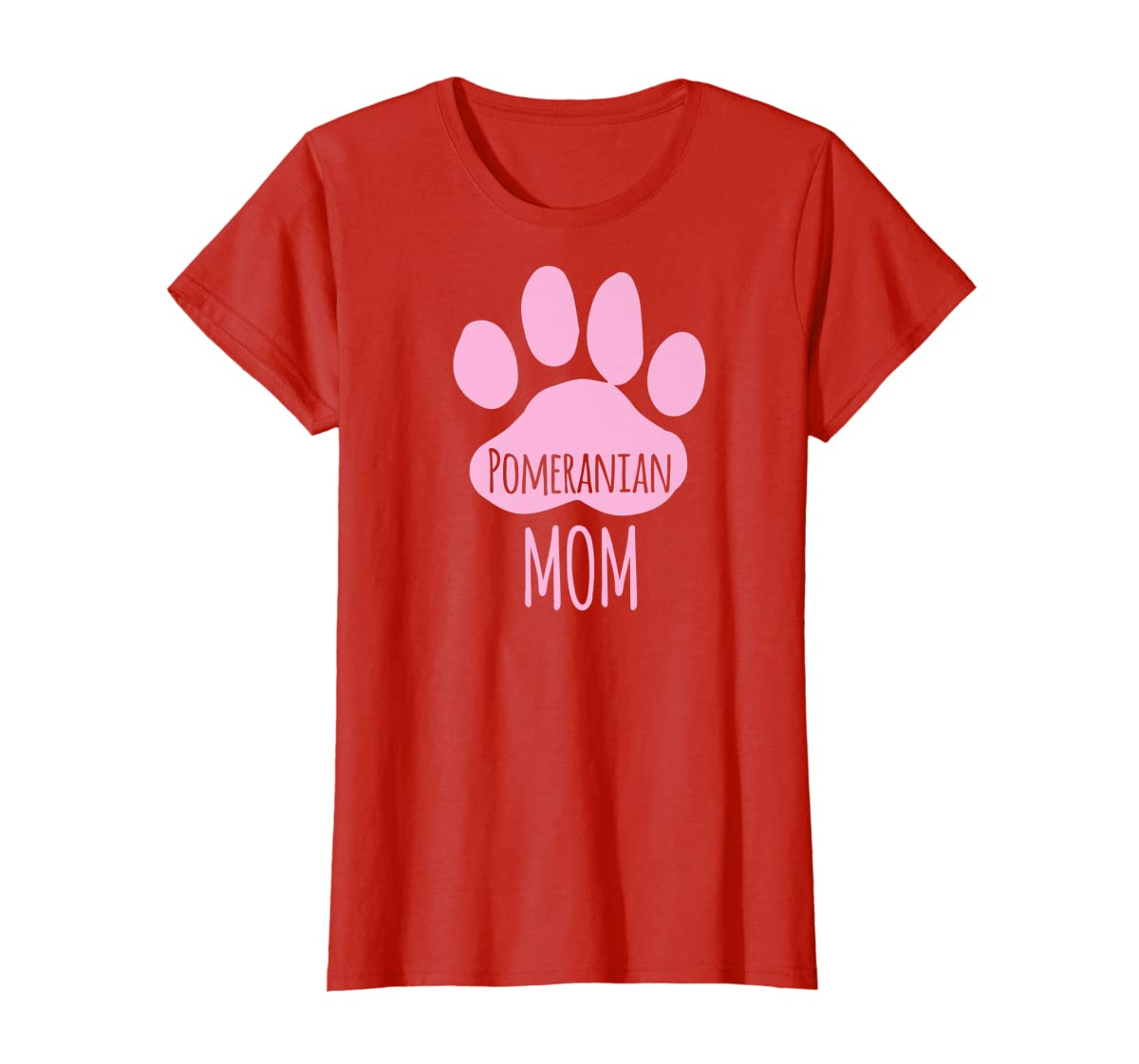 Cute Pomeranian Mom T Shirt for Pom Owner Dog Paw Pink-Women's T-Shirt-Red