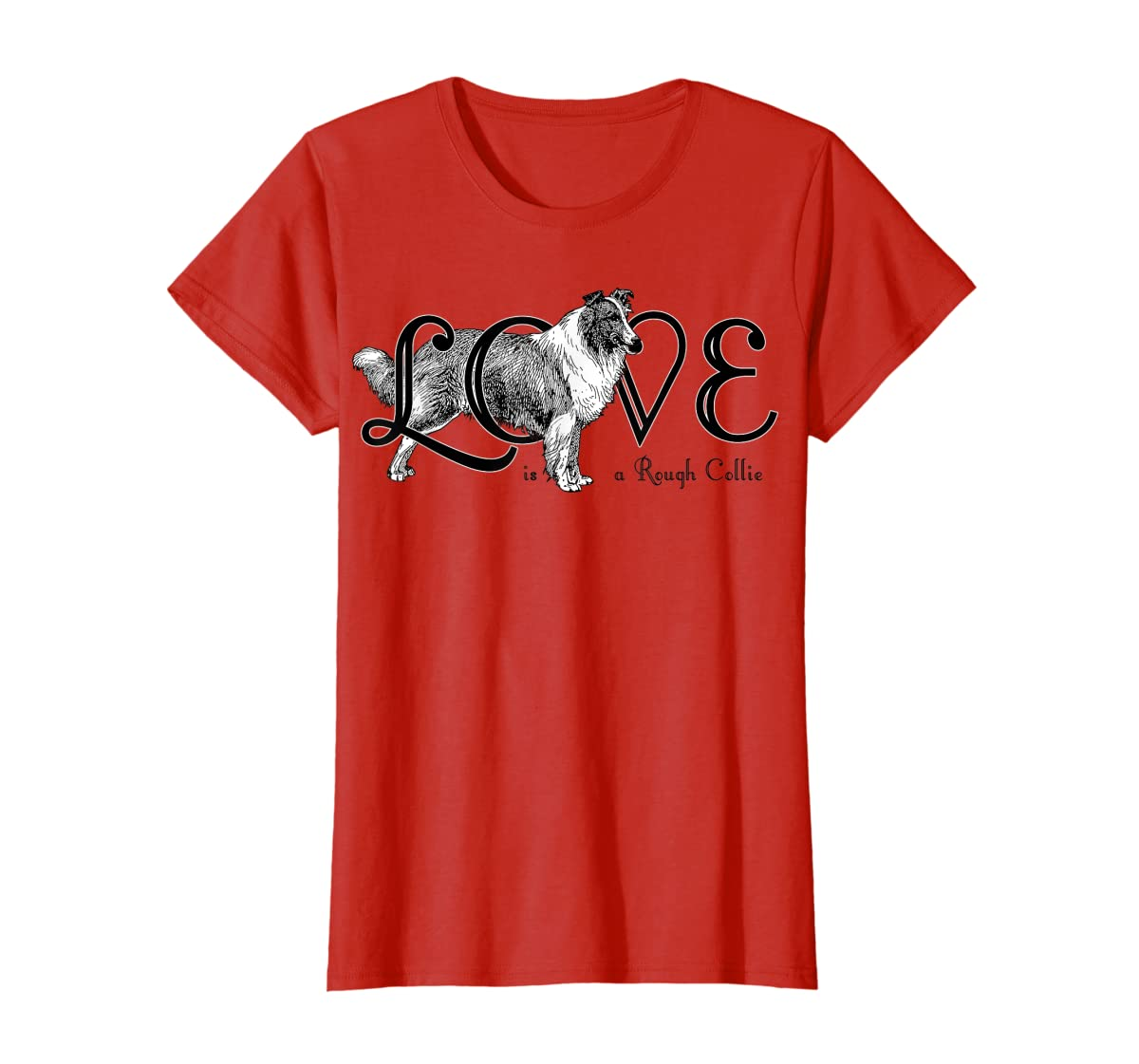 Love is a Rough Collie T-Shirt-Women's T-Shirt-Red