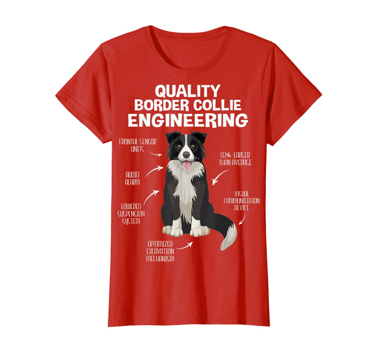 Quality Border Collie Engineering Dog Lover Gift T-Shirt-Women's T-Shirt-Red