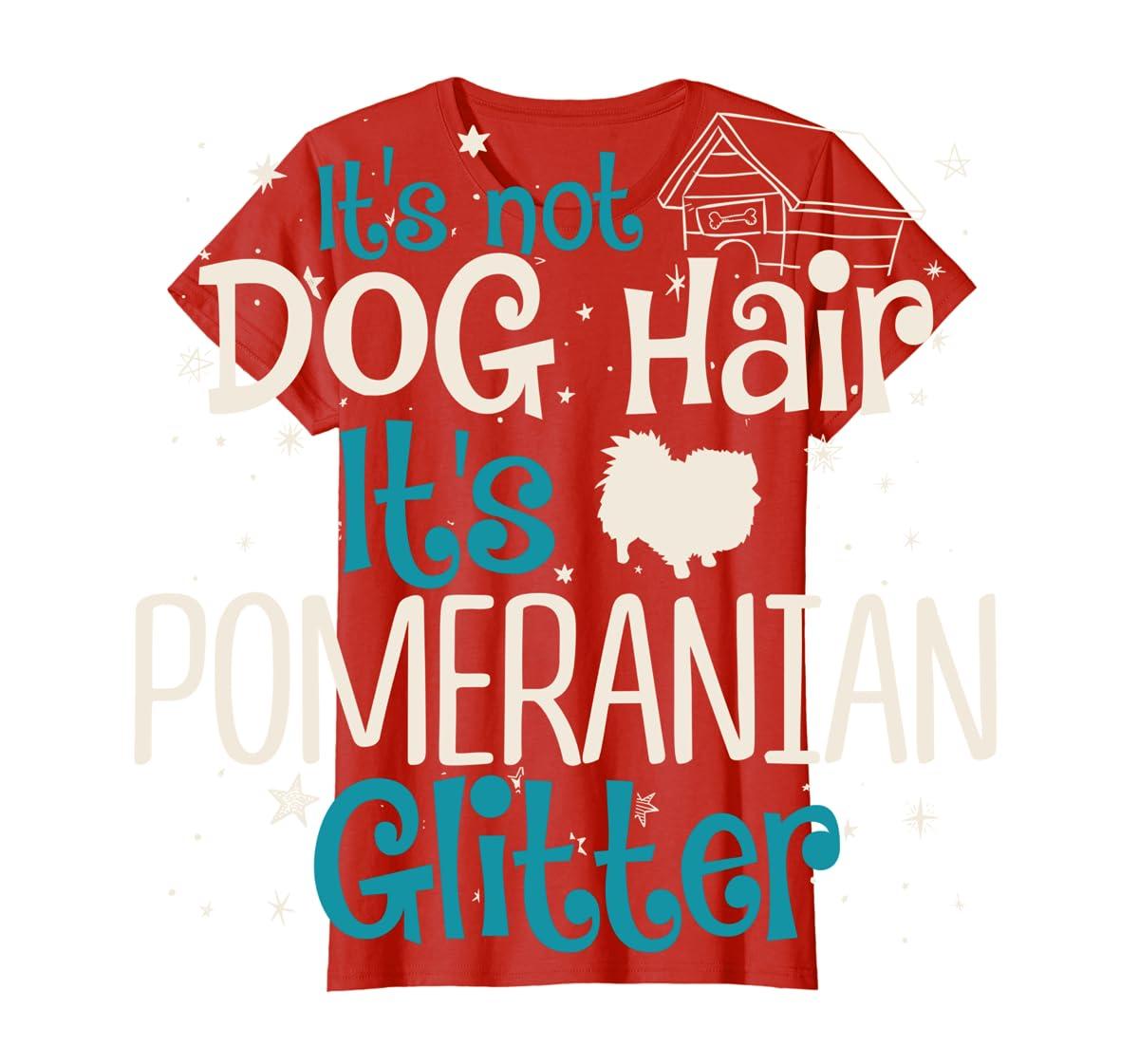 It's Not Dog Hair It's Pomeranian Glitter T-Shirt-Women's T-Shirt-Red
