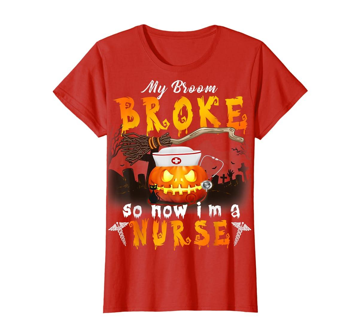 My Broom Broke So Now I'm A Nurse Halloween Costume Gift T-Shirt-Women's T-Shirt-Red