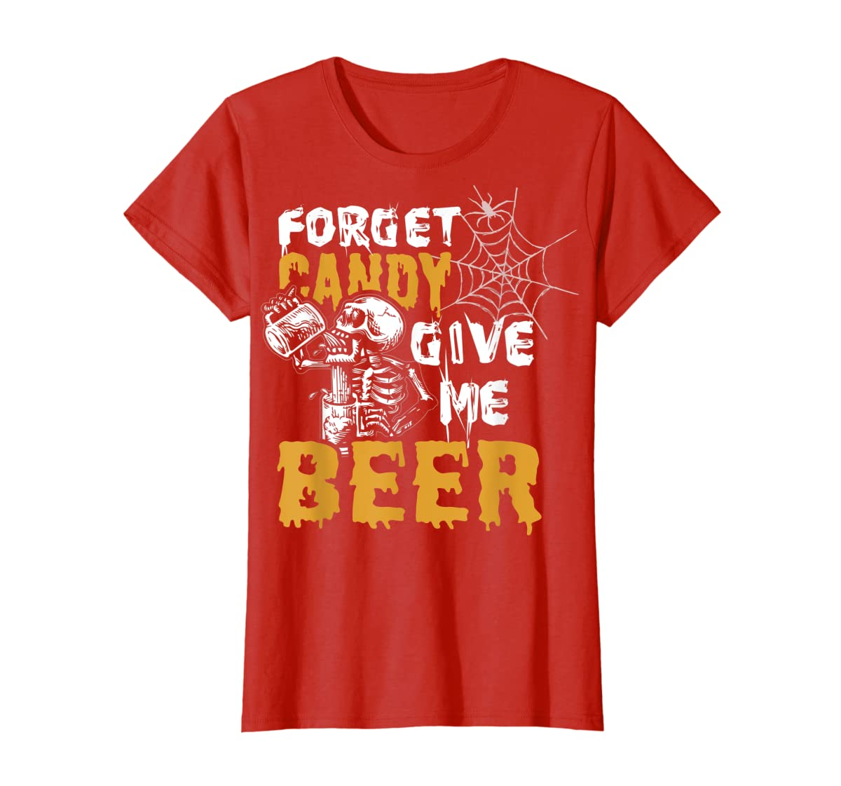 Forget Candy Give me Beer shirt Halloween Shirt gifts T-Shirt-Women's T-Shirt-Red
