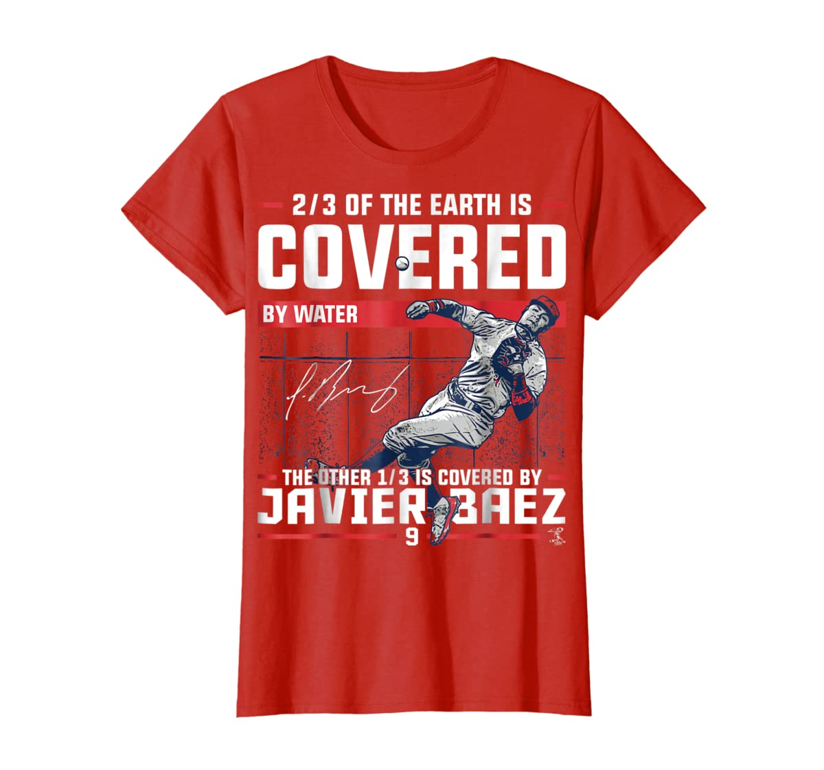 Javier Baez Covered By T-Shirt - Apparel-Women's T-Shirt-Red