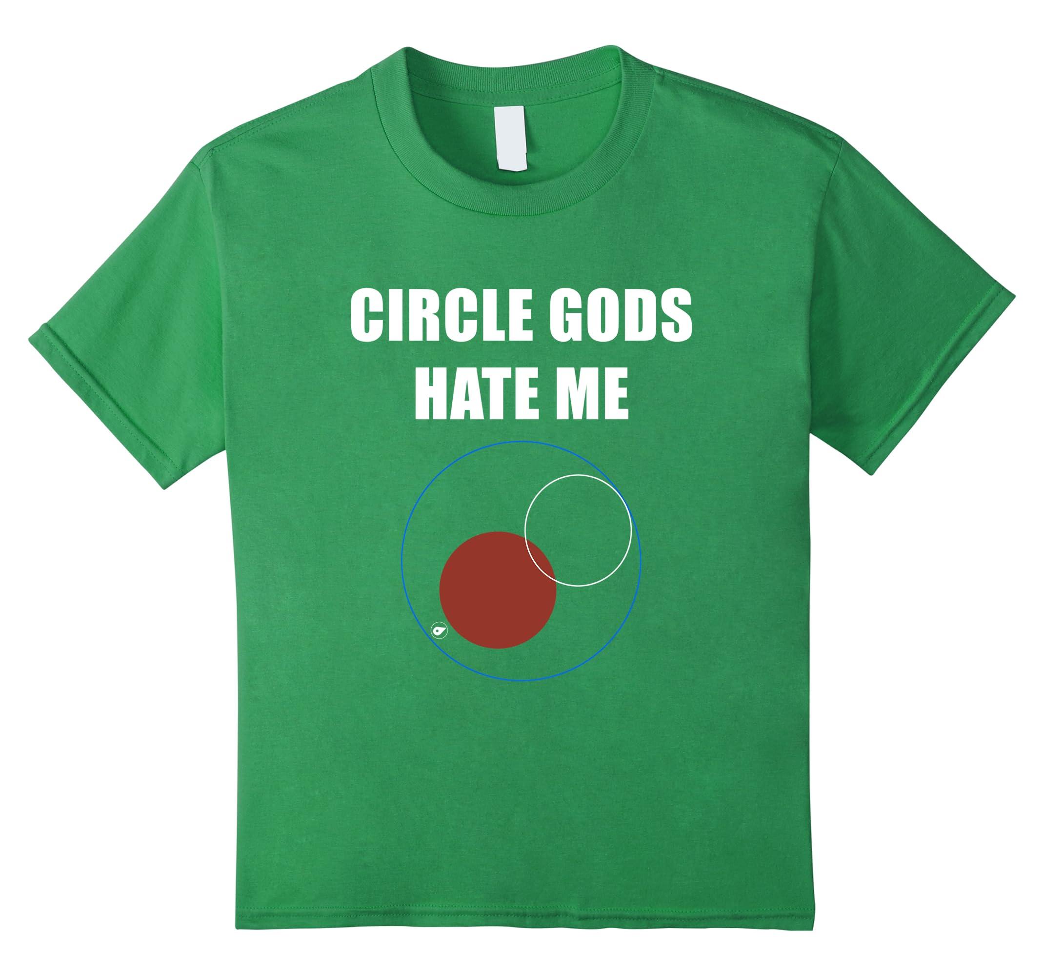 Circle Gods Hate Me Shirt-Veotee