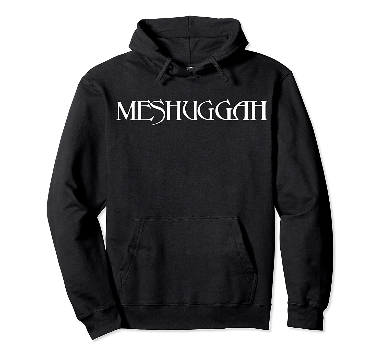 Meshuggah T-shirt Unisex Pullover Hoodie