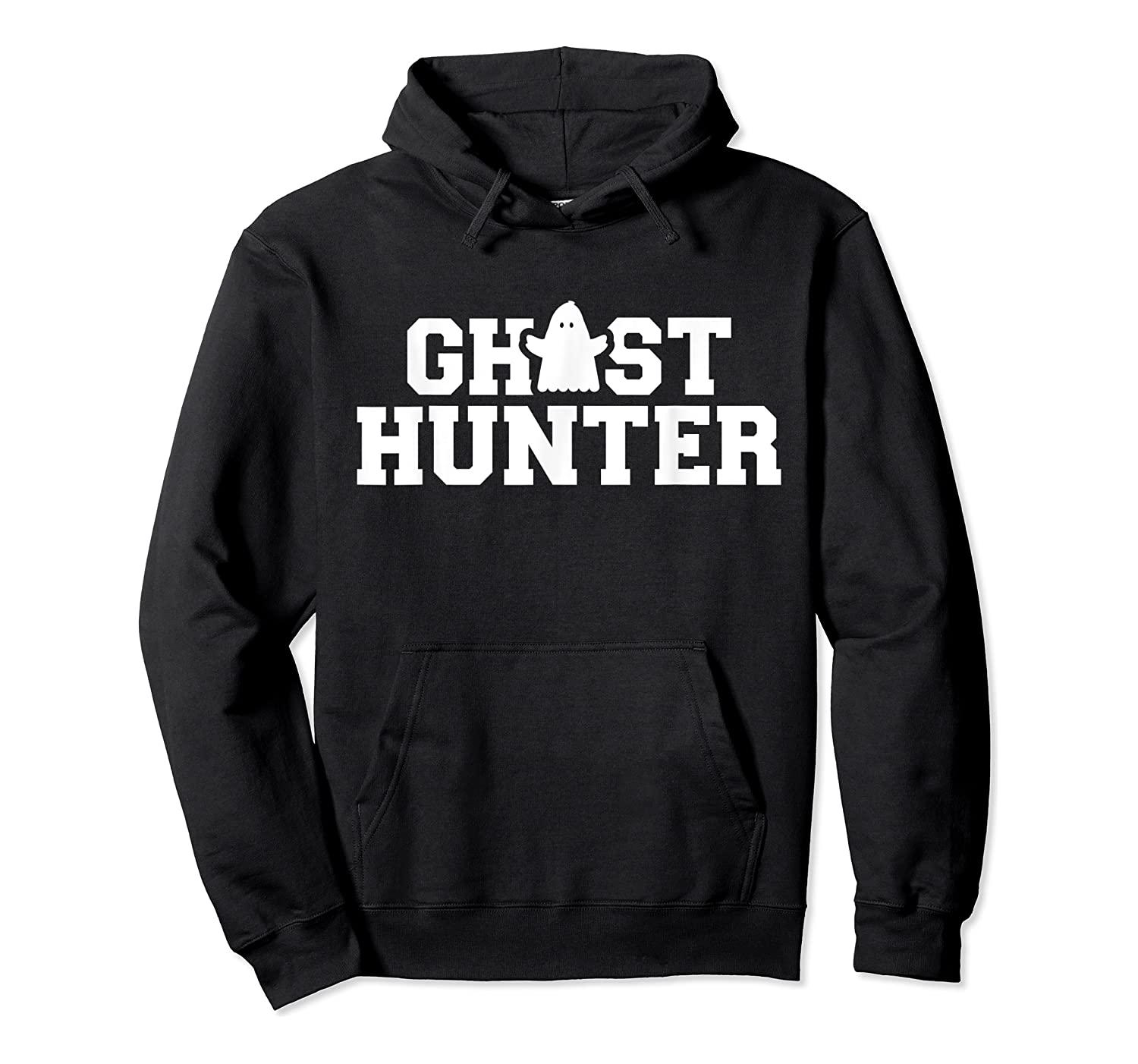 Ghost Hunter T-shirt Unisex Pullover Hoodie