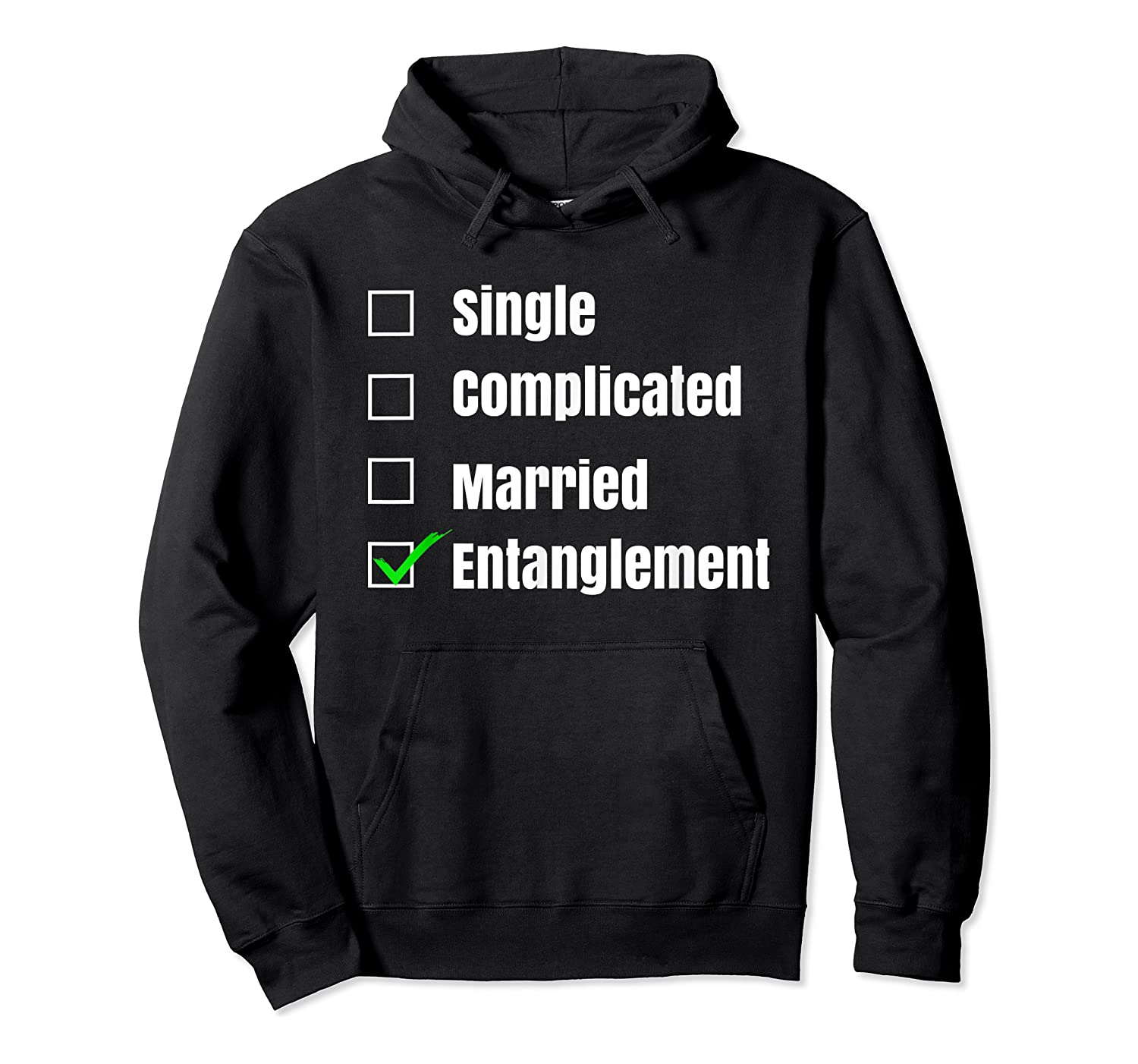 Single Complicated Married Entanglet Shirts Unisex Pullover Hoodie