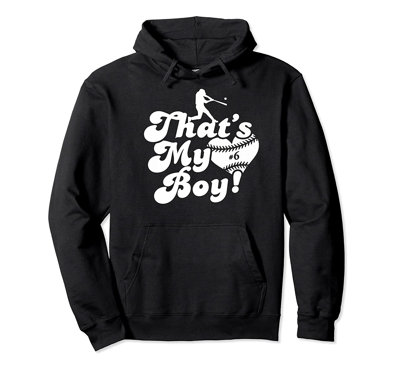 That's My Boy #6 Baseball Mom Love Heart Baseball Dad Fan Premium T-shirt Unisex Pullover Hoodie