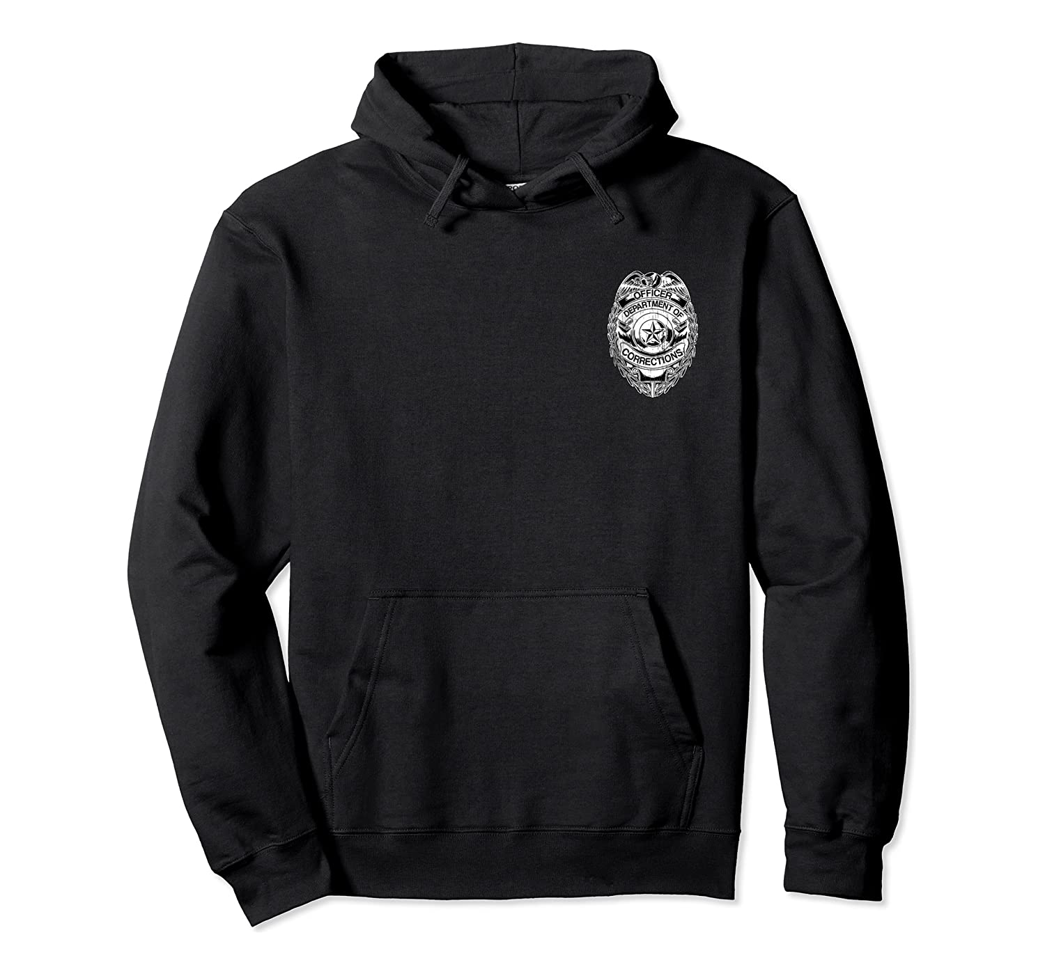 Corrections Officer Badge Shirt Departt Of Gifts Unisex Pullover Hoodie