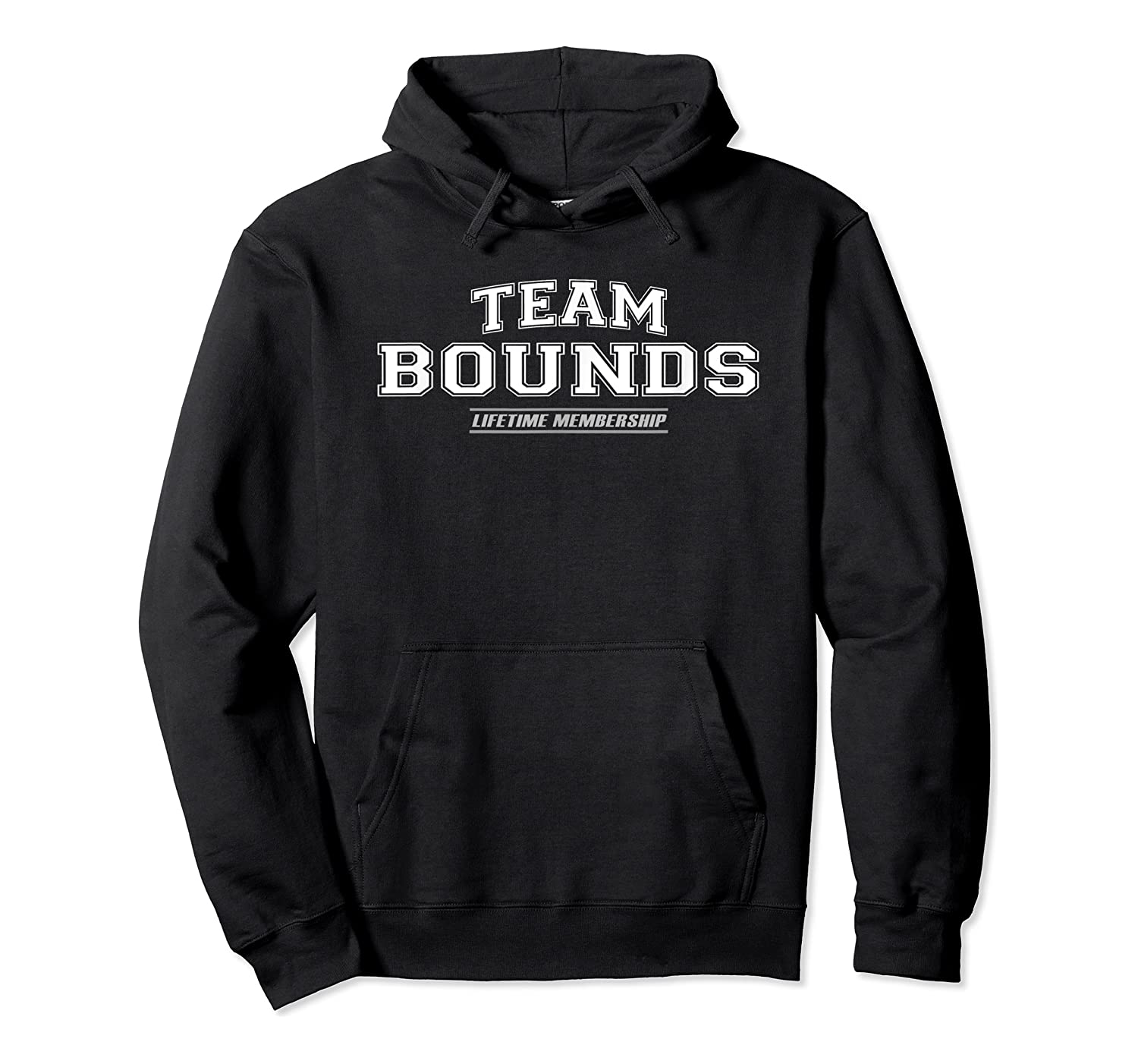 Team Bounds   Proud Family Surname, Last Name Gift T-shirt Unisex Pullover Hoodie