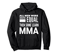 All Learn Mma Mixed Martial Arts Statet Student Gift Shirts Hoodie Black