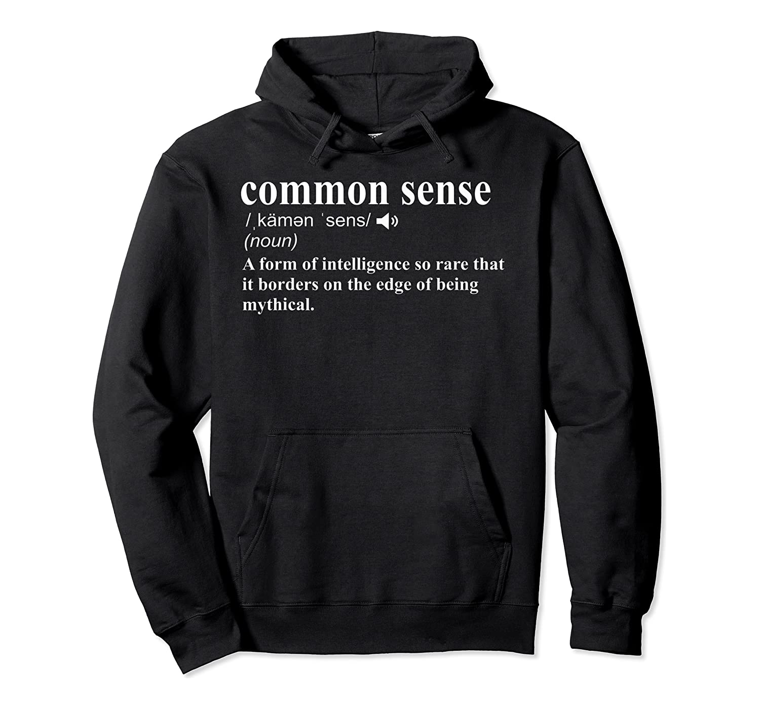 Funny Common Sense Definition Shirts Unisex Pullover Hoodie