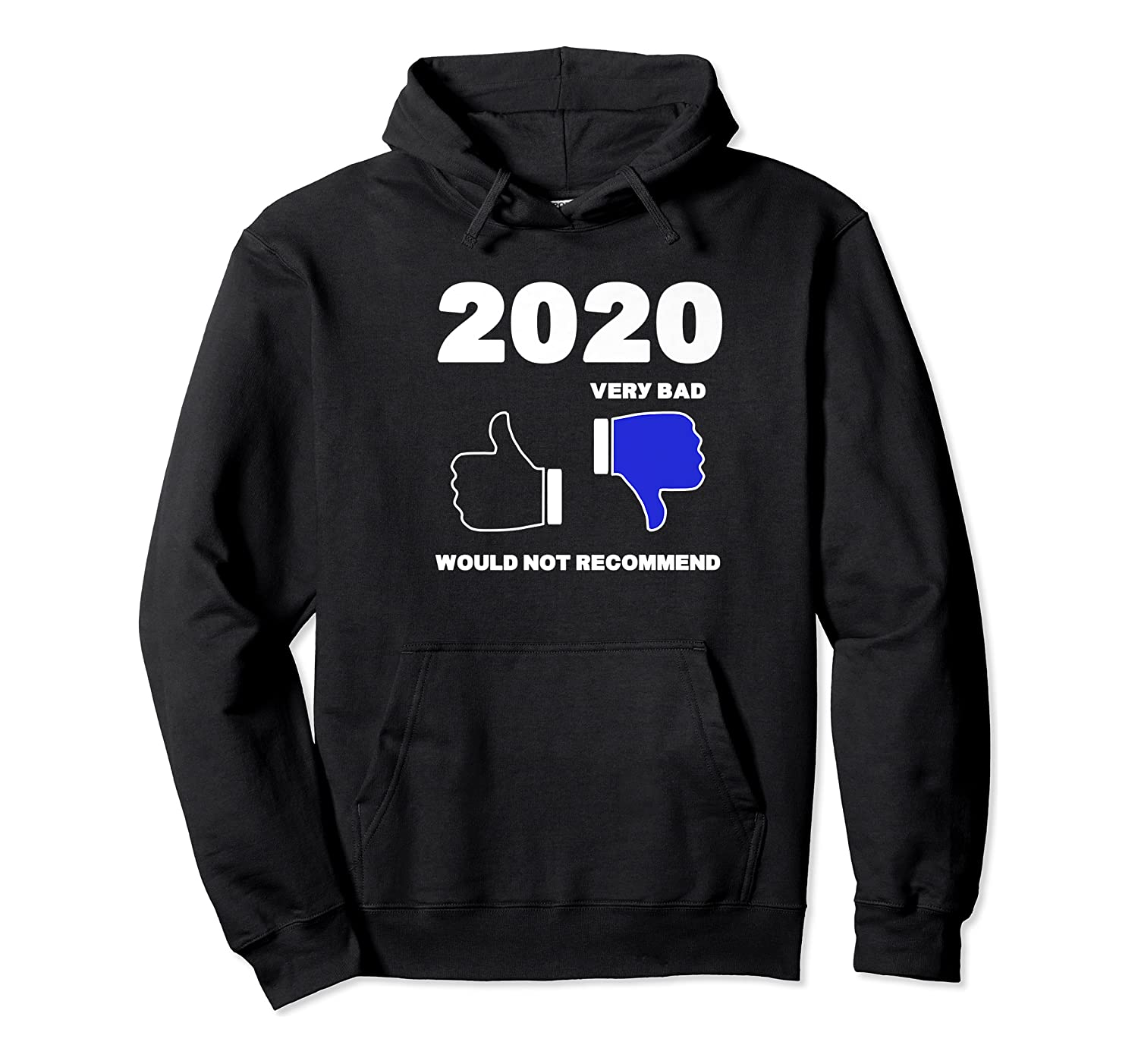 2020 Thumbs Down Rating Very Bad Would Not Recomd Funny Shirts Unisex Pullover Hoodie
