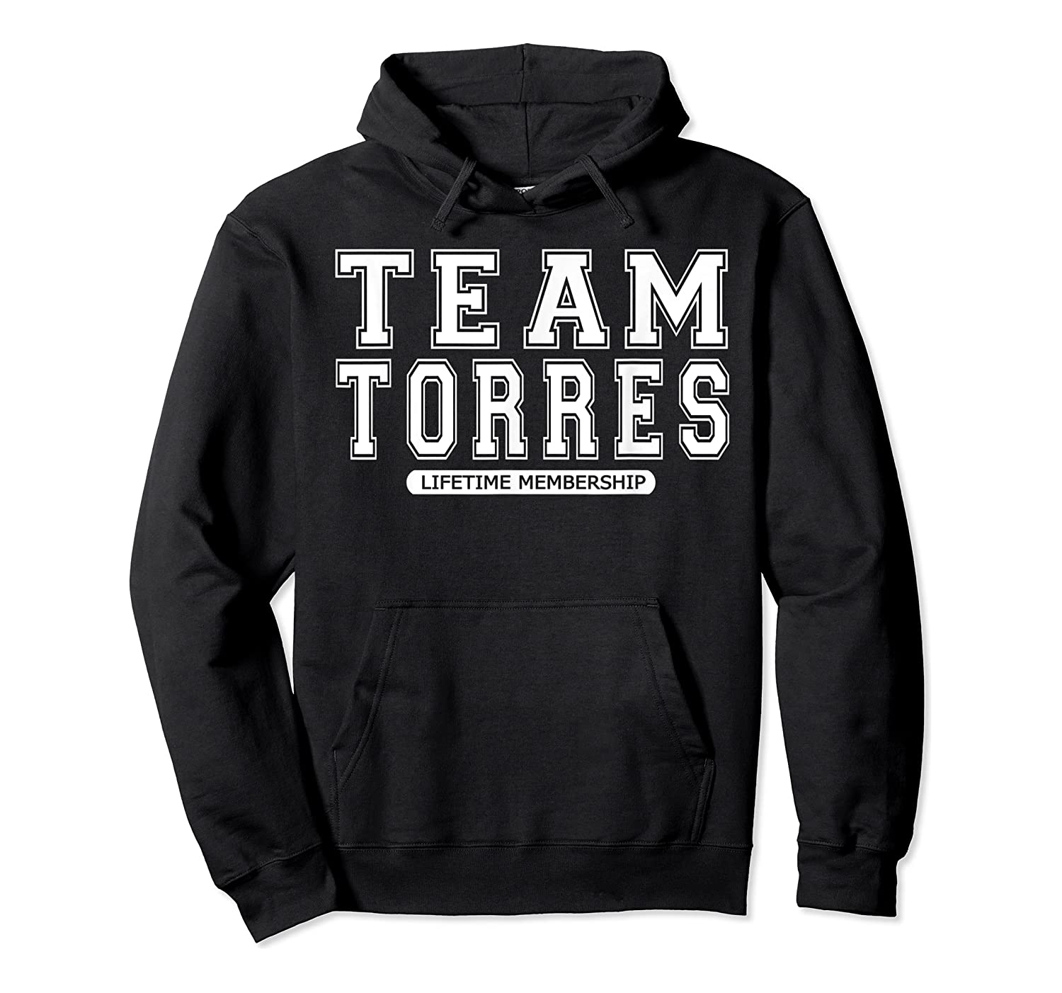 Team Torres Family Surname Reunion Crew Member Gift T-shirt Unisex Pullover Hoodie