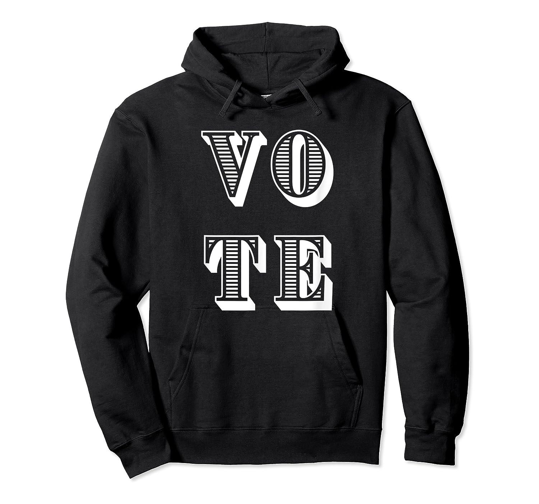 Vote (retro-style) T-shirt Unisex Pullover Hoodie