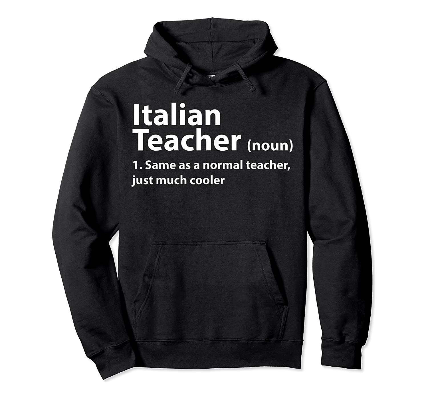 Italian Tea Definition T Shirt Funny Gift For Tea Unisex Pullover Hoodie