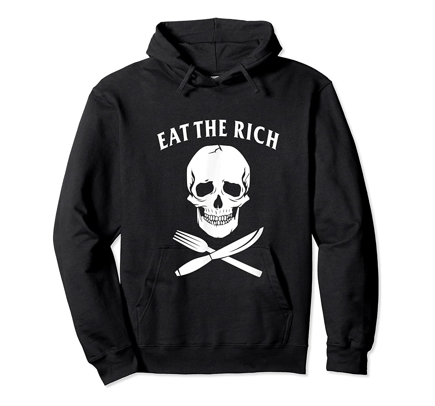 Eat The Rich Protest Socialist Communist Shirts Unisex Pullover Hoodie