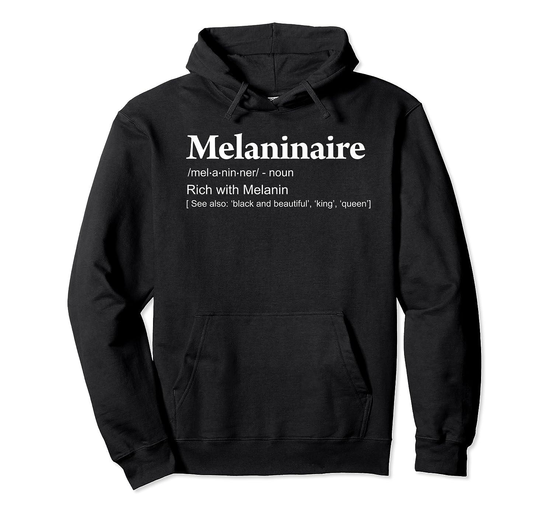 Melaninaire Definition Funny Melanin Shirts Unisex Pullover Hoodie