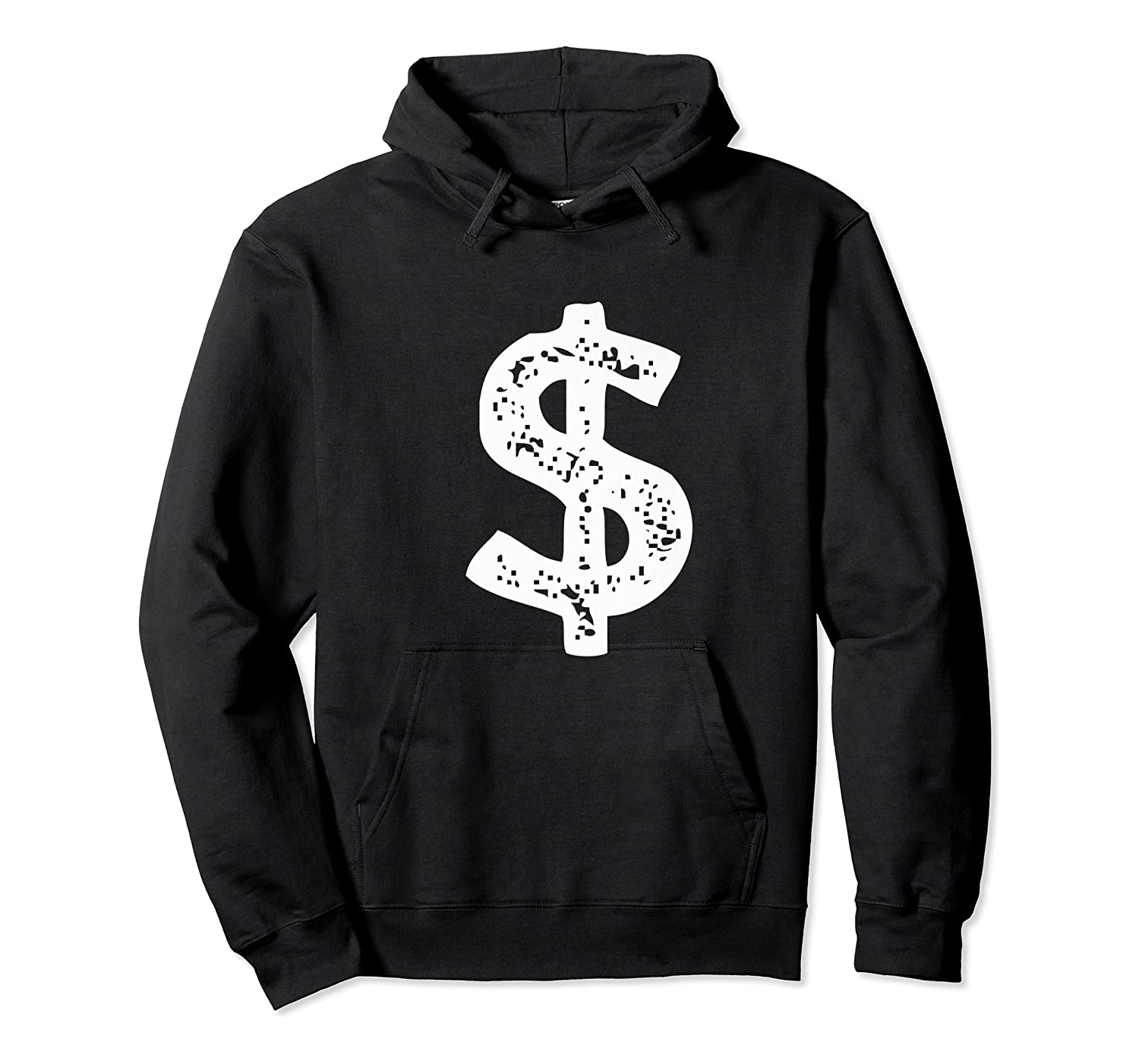 Dollar Sign Shirts Unisex Pullover Hoodie